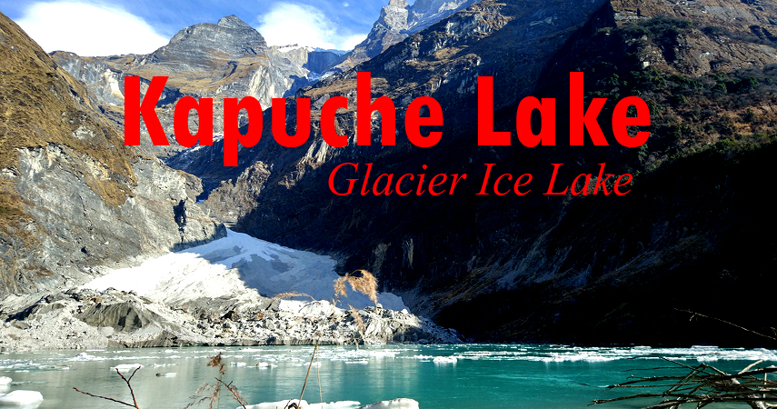 Kapuche – The Lowest Glacial Lake In Nepal