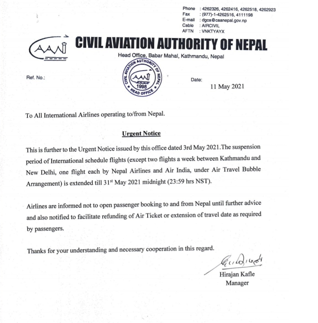 Nepal (CAAN) extended the suspension of international flights until midnight on May 31.